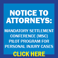 NOTICE TO ATTORNEYS: MSC PILOT PROGRAM FOR PI CASES